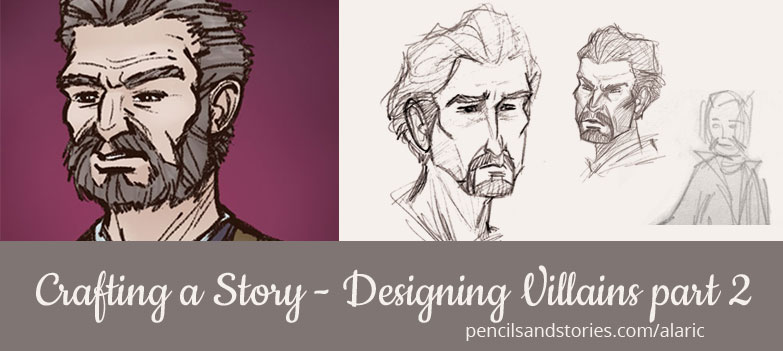 Creafting a Story - Designing villains part 2