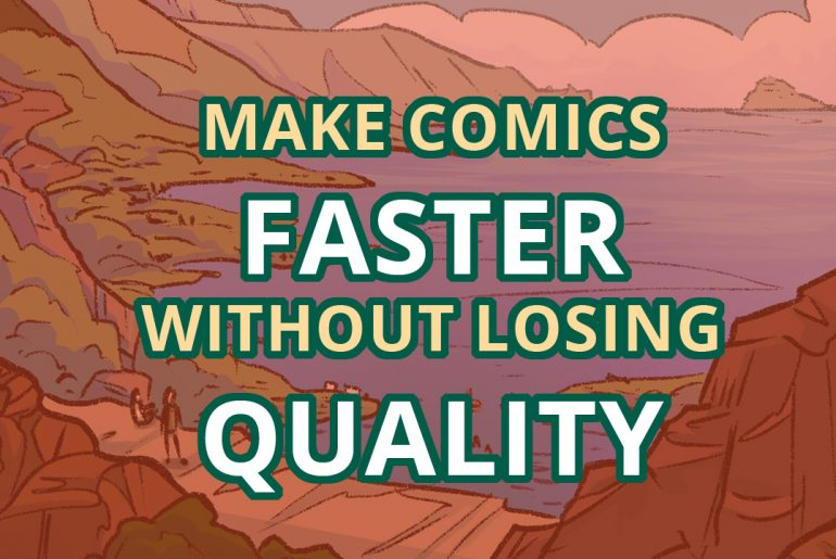 Balancing quality and speed. Make comics faster without losing quality