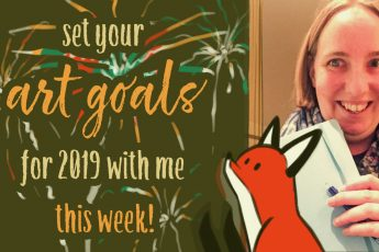 Set your art goals for 2019 with me this week