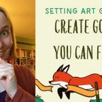Setting art goals 2: create goals you can finish